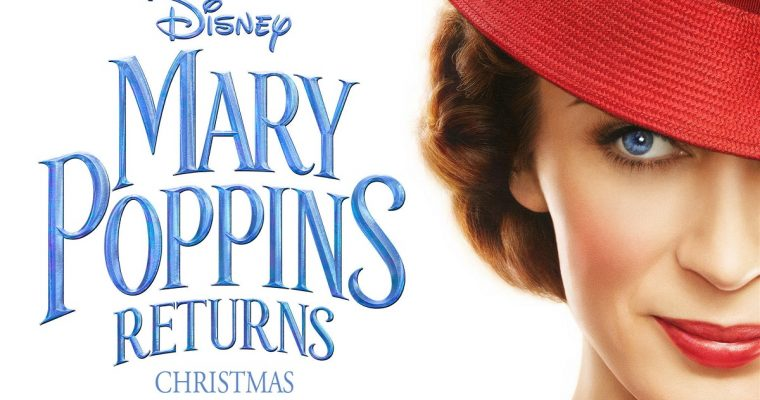 Mary Poppins Returns: This Christmas' Big Family Movie